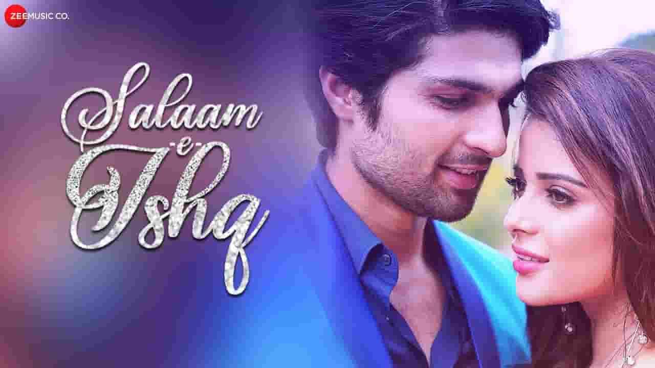 सलाम ऐ इश्क Salaam E Ishq Lyrics In Hindi – Subhra Paul