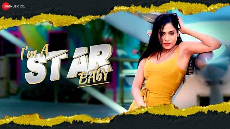 आइ'म ए स्टार बेबी I'm A Star Baby Lyrics In Hindi – Krishna Singh Thakur
