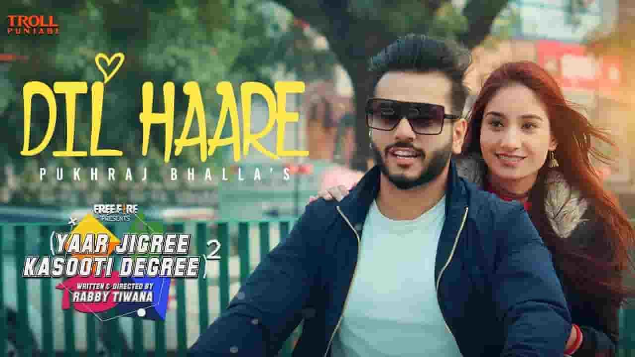 दिल हारे Dil Haare Lyrics In Hindi – Pukhraj Bhalla | YJKD – S2