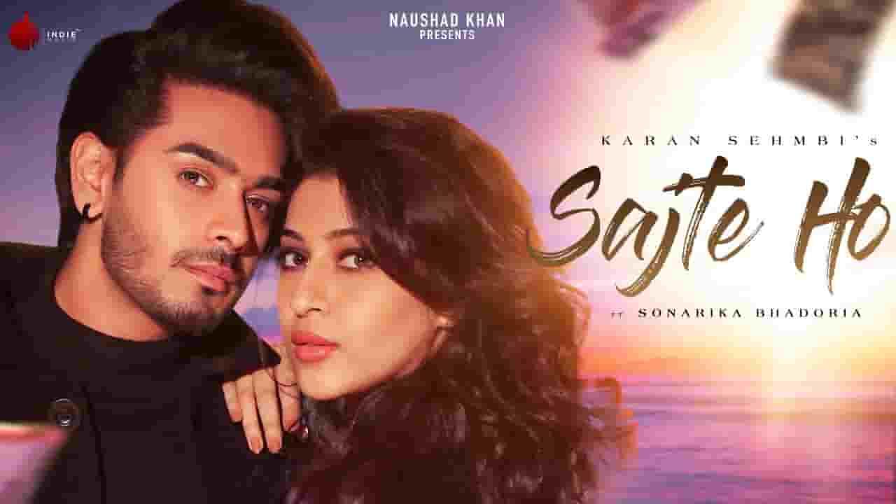 सजते हो Sajte Ho Lyrics In Hindi – Karan Sehmbi