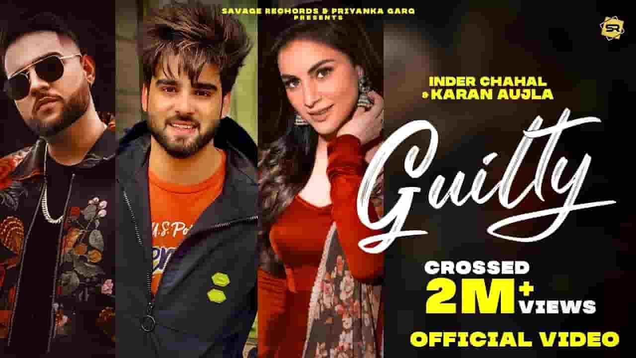 गिल्टी Guilty Lyrics In Hindi – Karan Aujla