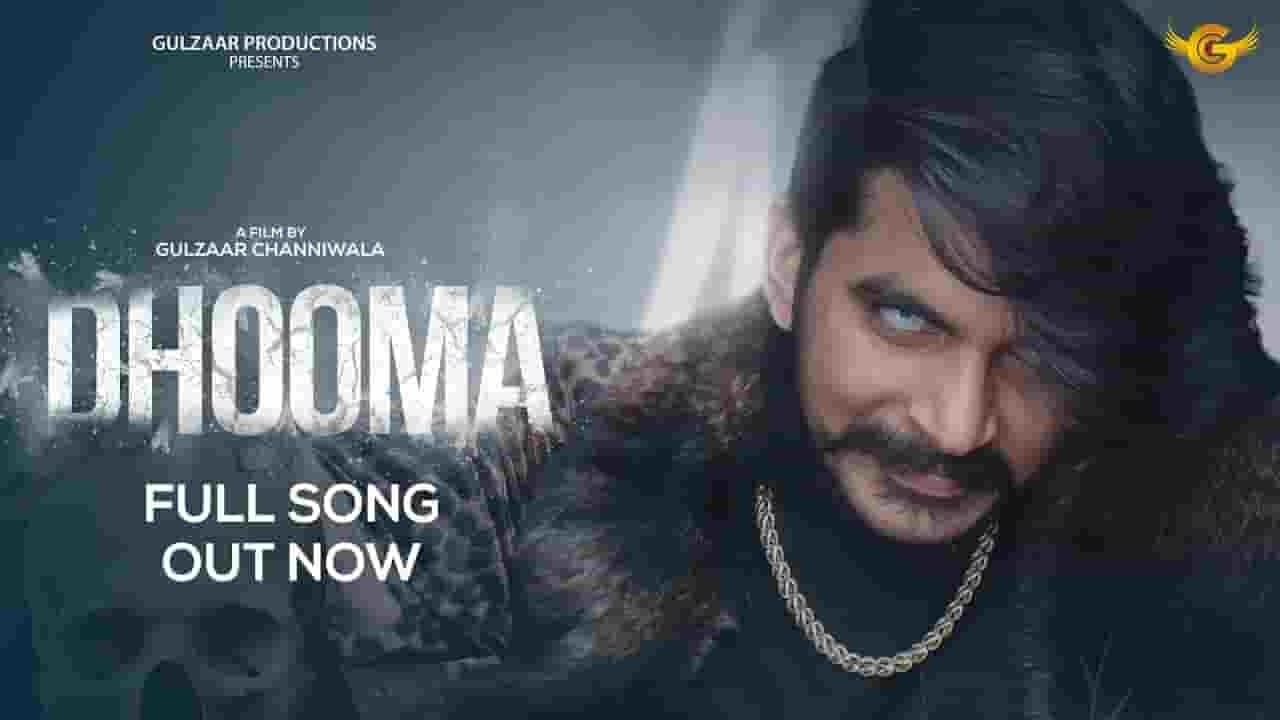 धूम Dhooma Lyrics In Hindi - Gulzaar Chhaniwala