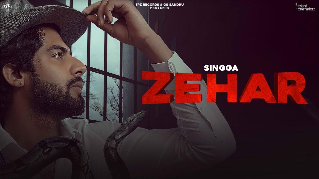 जहर Zehar Lyrics In Hindi - Singga