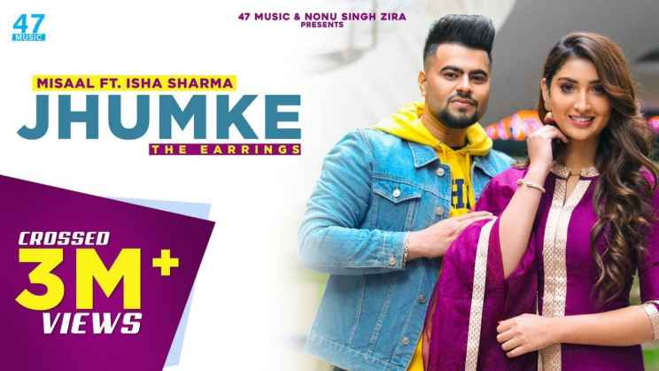 झुमके Jhumke Lyrics In Hindi – Misaal