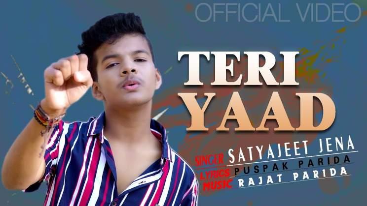 तेरी याद Teri Yaad Lyrics In HIndi – Satyajeet Jena