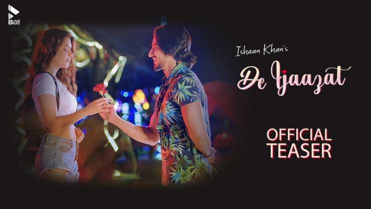 दे इजाज़त De Ijaazat Lyrics In Hindi – Ishaan Khan