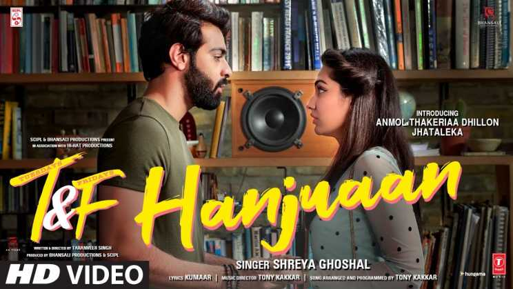 हंजुआं Hanjuaan Lyrics In Hindi – Tuesdays & Fridays | Shreya Ghoshal