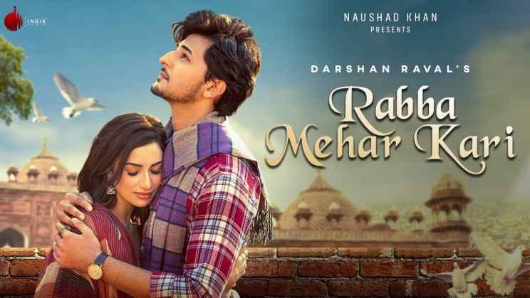रब्बा मेहर करी Rabba Mehar Kari Lyrics In Hindi – Darshan Raval