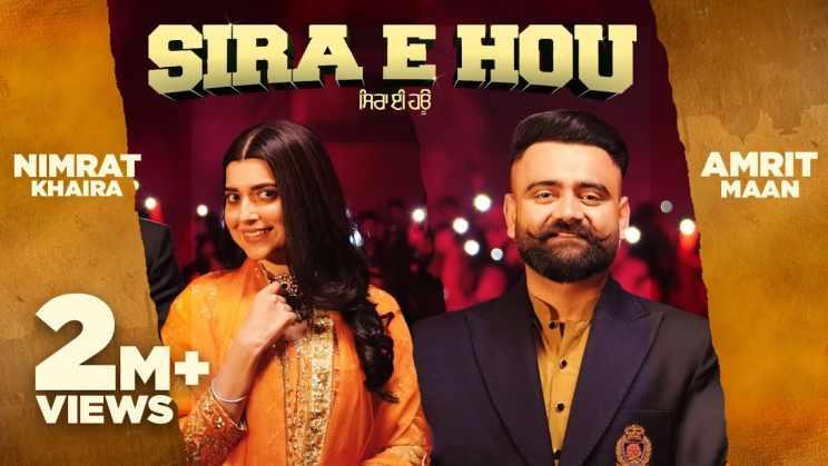 सिरा ए होउ Sira E Hou Lyrics In Hindi – Amrit Maan, Nimrat Khaira