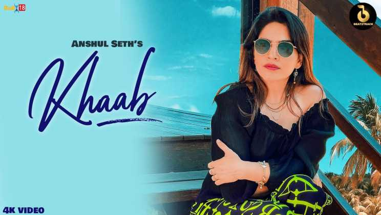 ख़ाब Khaab Lyrics In Hindi – Anshul Seth