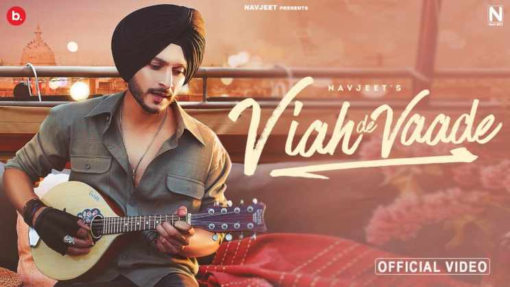 वियाह दे वादे Viah De Vaade Lyrics In Hindi – Navjeet