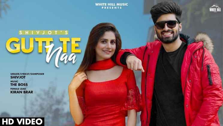 गुट्ट ते ना Gutt Te Naa Lyrics In Hindi