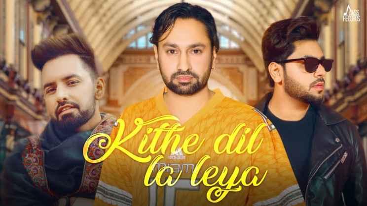 किथे दिल ला लिया Kithe Dil La Leya Lyrics In Hindi