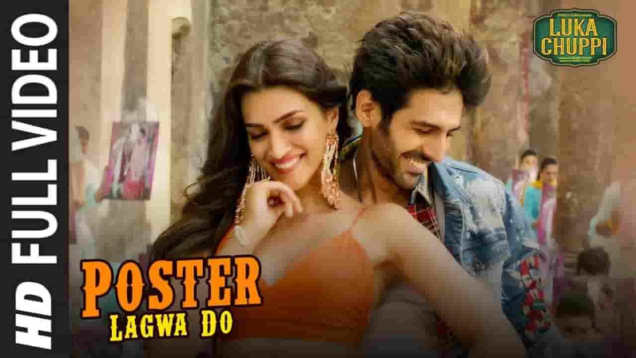पोस्टर लगवा दो Poster Lagwa Do Lyrics In Hindi- Luka Chuppi