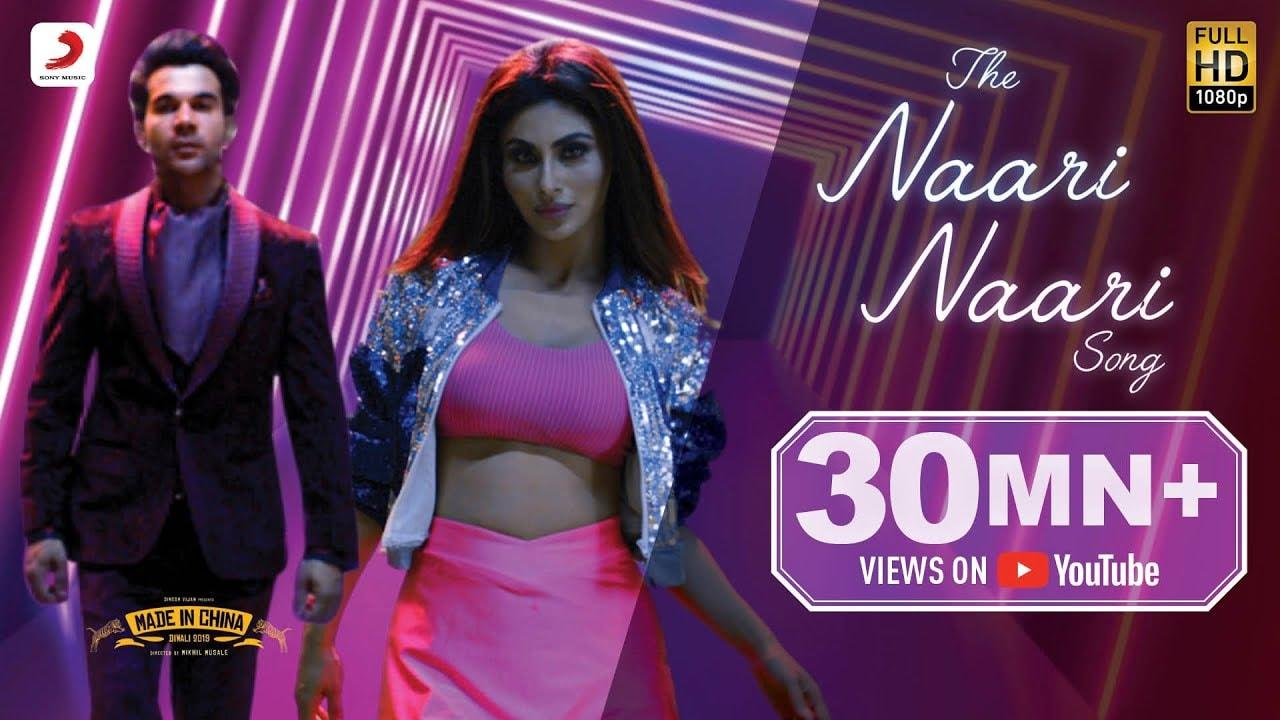 द नारी नारी सोंग The Naari Naari Song – Made In China