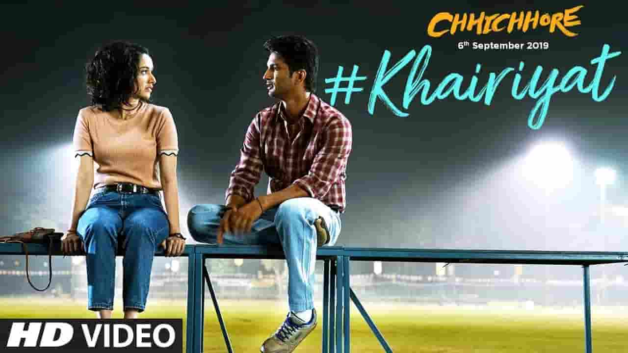 खैरियत Khairiyat Lyrics In Hindi – Chhichhore