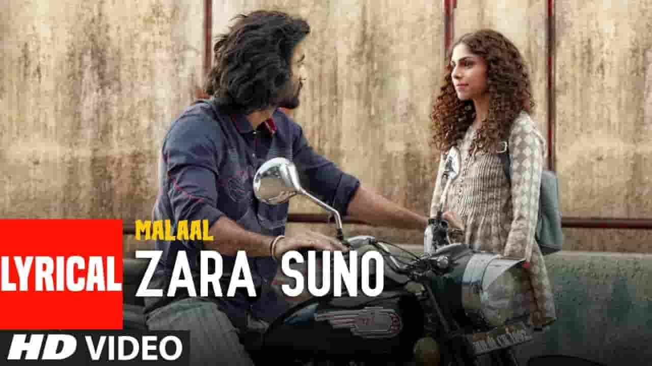 जरा सुनो Zara Suno Lyrics In Hindi - Malaal