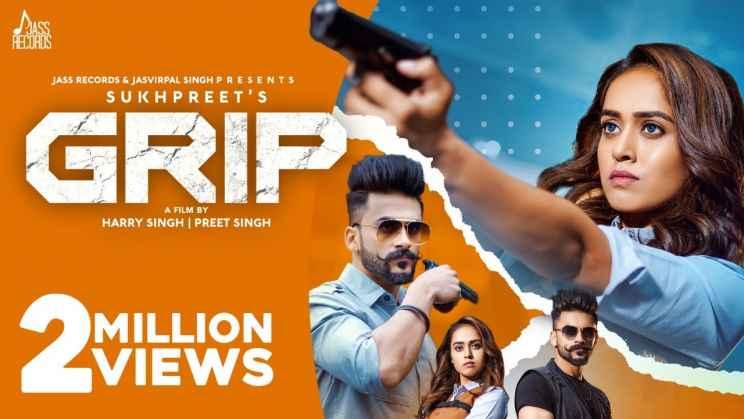 ग्रिप Grip Lyrics In Hindi – Sukhpreet Kaur