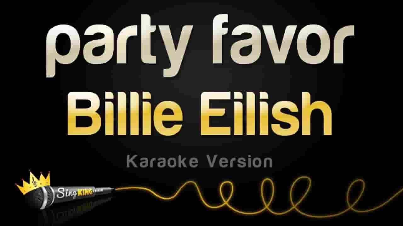 Party Favor Lyrics - Billie Eilish