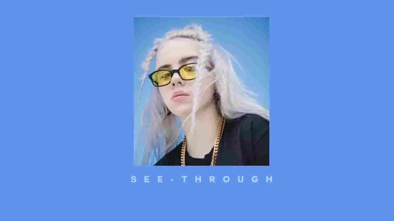 See Through Lyrics - Billie Eilish