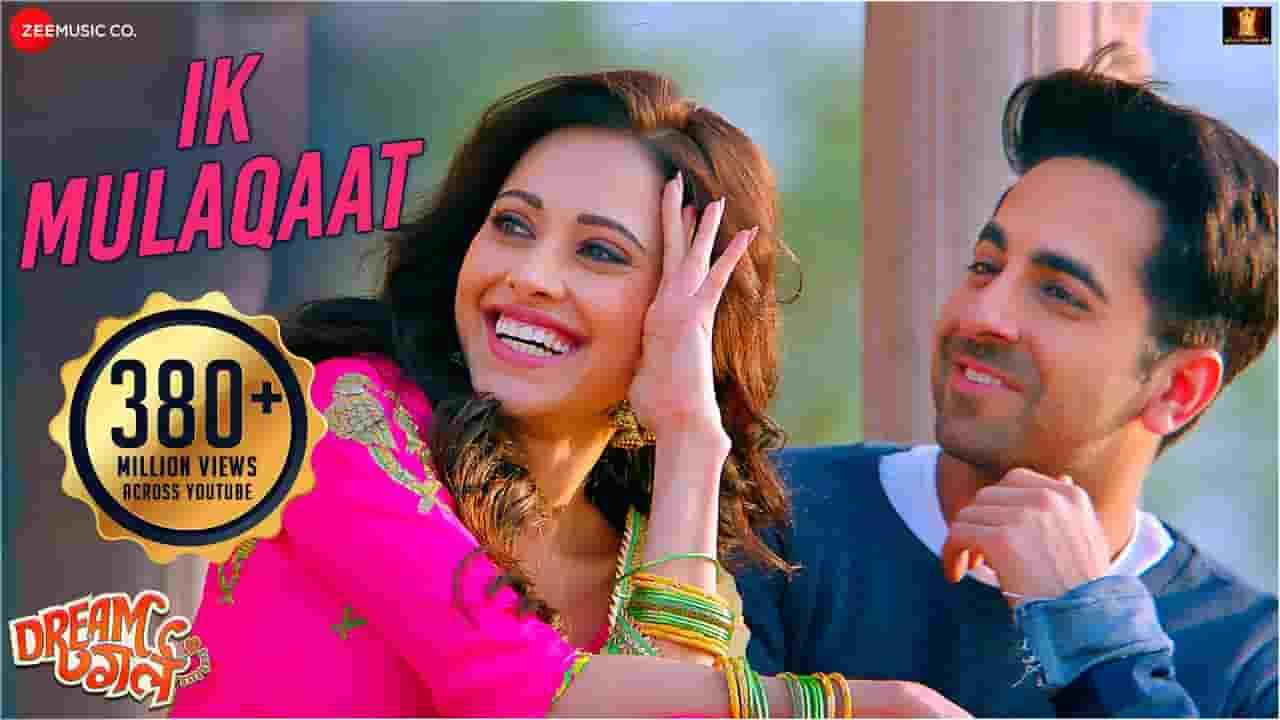 इक मुलाक़ात Ik Mulaqaat Lyrics In Hindi – Dream Girl