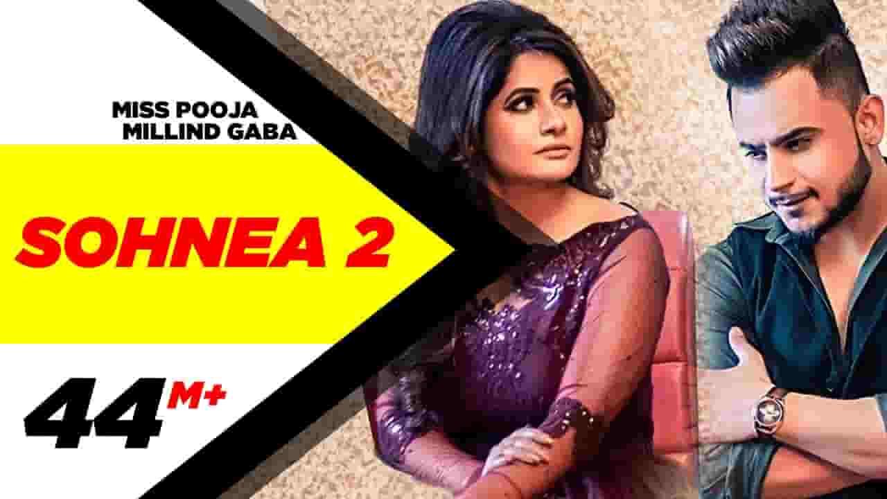 सोहनेय Sonhnea 2 Lyrics In Hindi - Miss Pooja Feat Millind Gaba