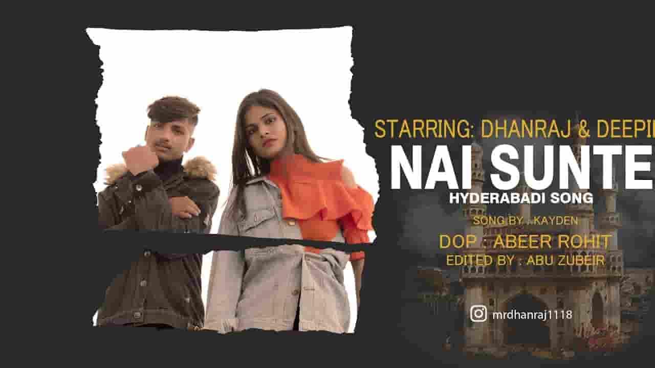 नई सुनते Nai Sunte Hyderabadi Lyrics In Hindi - Dhanraj