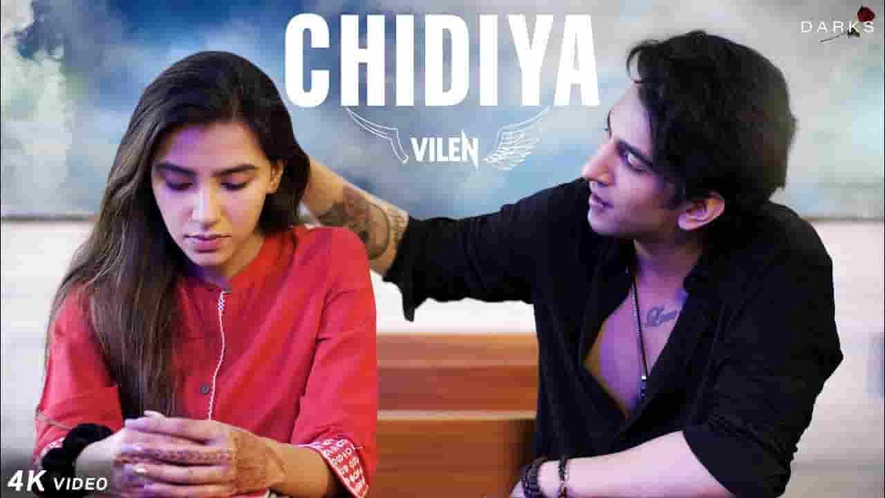 चिड़िया Chidiya Lyrics In Hindi - Vilen
