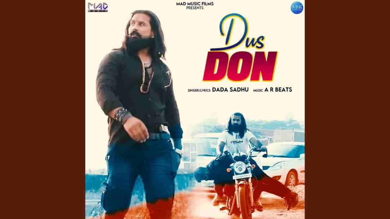 दस डॉन Dus Don Lyrics In Hindi - Dada Sadhu