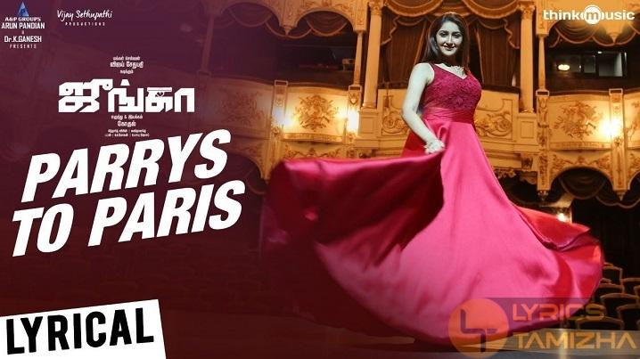Parrys To Paris Song Lyrics