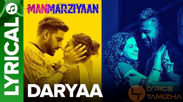 Daryaa Song Lyrics Manmarziyaan