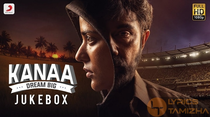 Kanaa Movie Song Lyrics