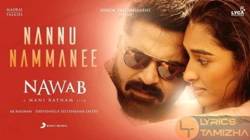 Nannu Nammanee Song Lyrics Nawab