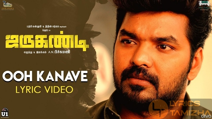 Ooh Kanave Song Lyrics Jarugandi