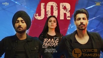 Jor Song Lyrics Ranjit Bawa Rang Panjab