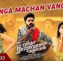Vanga Machan Vanga Song Lyrics Vantha Rajavathaan Varuven