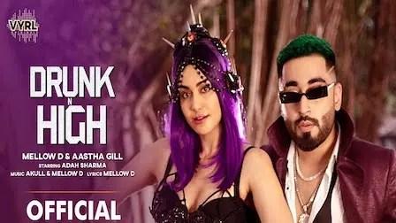 DRUNK N HIGH LYRICS - Mellow D x Aastha Gill   iLyricsHub