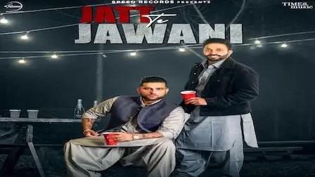 Jatt Te Jawani Song Lyrics