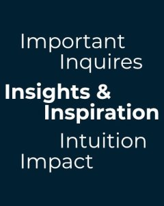 Insights and Inspiration 1