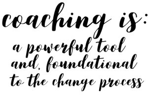 coaching is a powerful tool