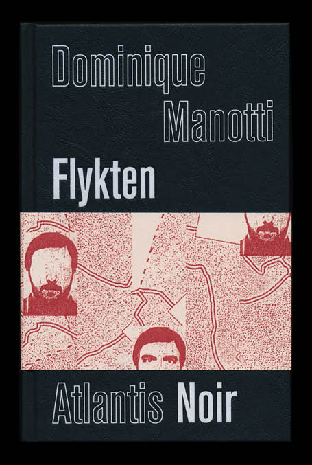 Flykten av Dominique Manotti