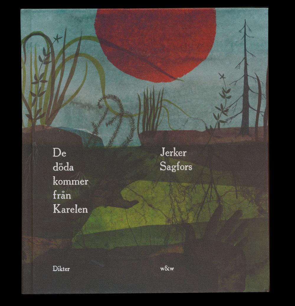 De döda kommer från Karelen av Jerker Sagfors