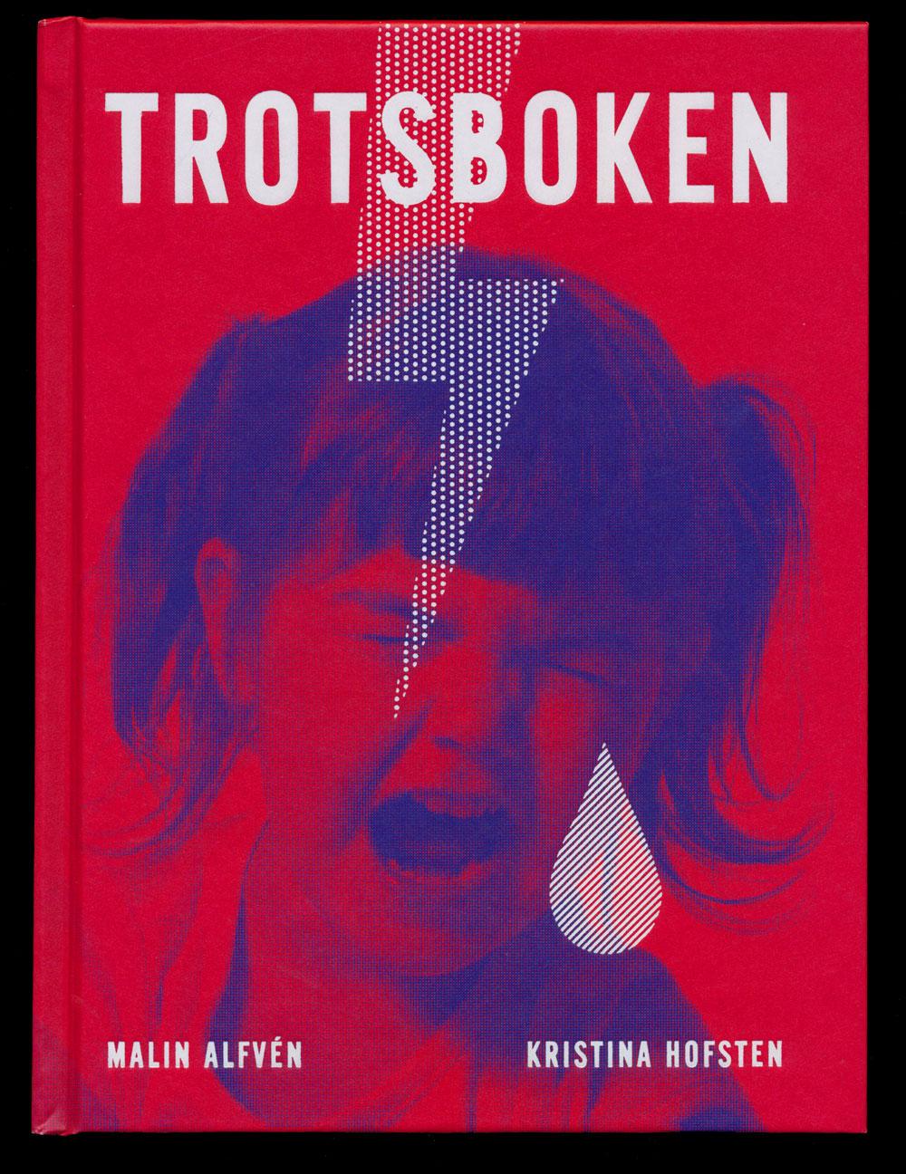 Trotsboken av Malin Alfvén ochKristina Hofsten