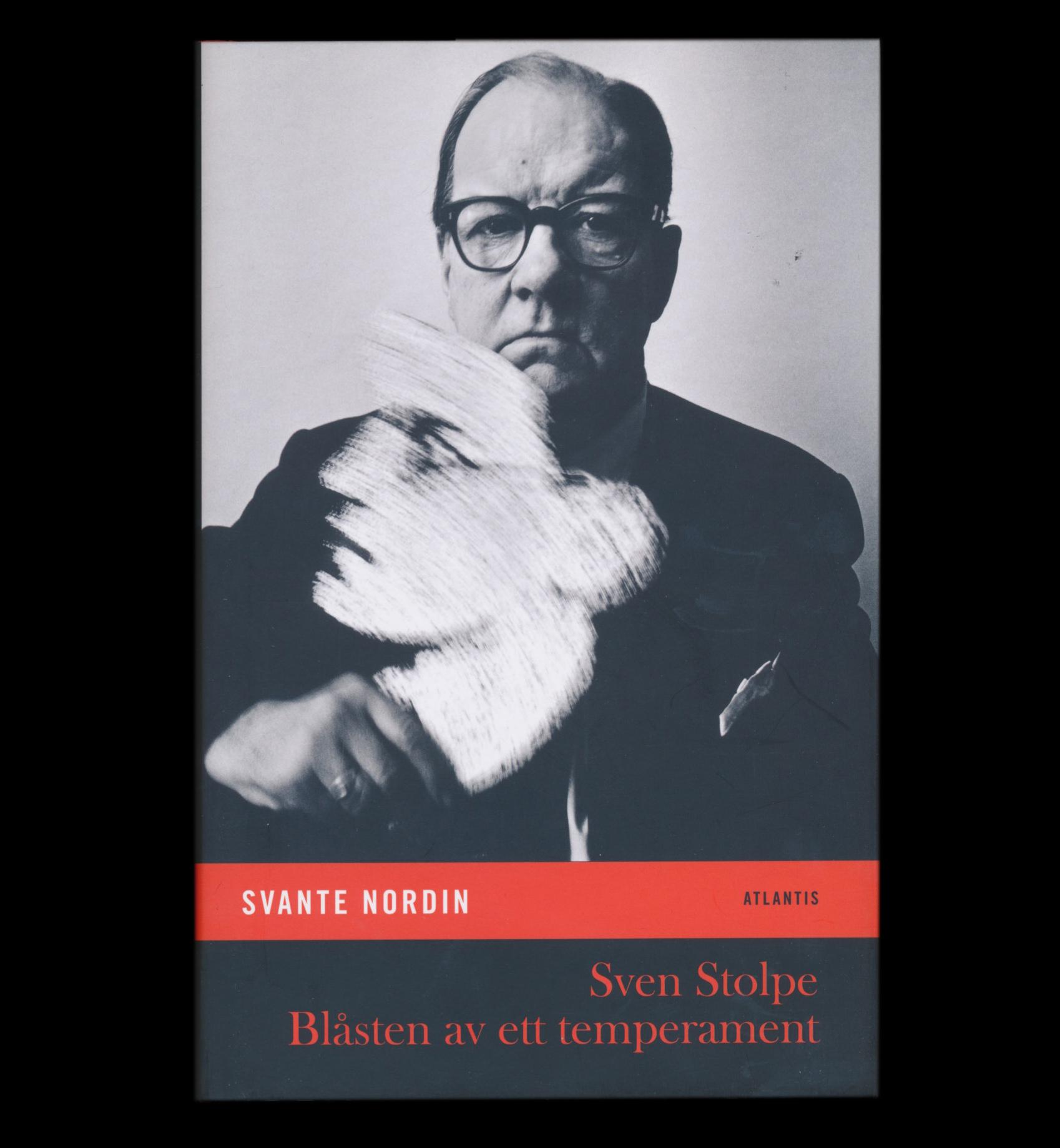 Sven Stolpe – blåsten av ett temperament av Svante Nordin