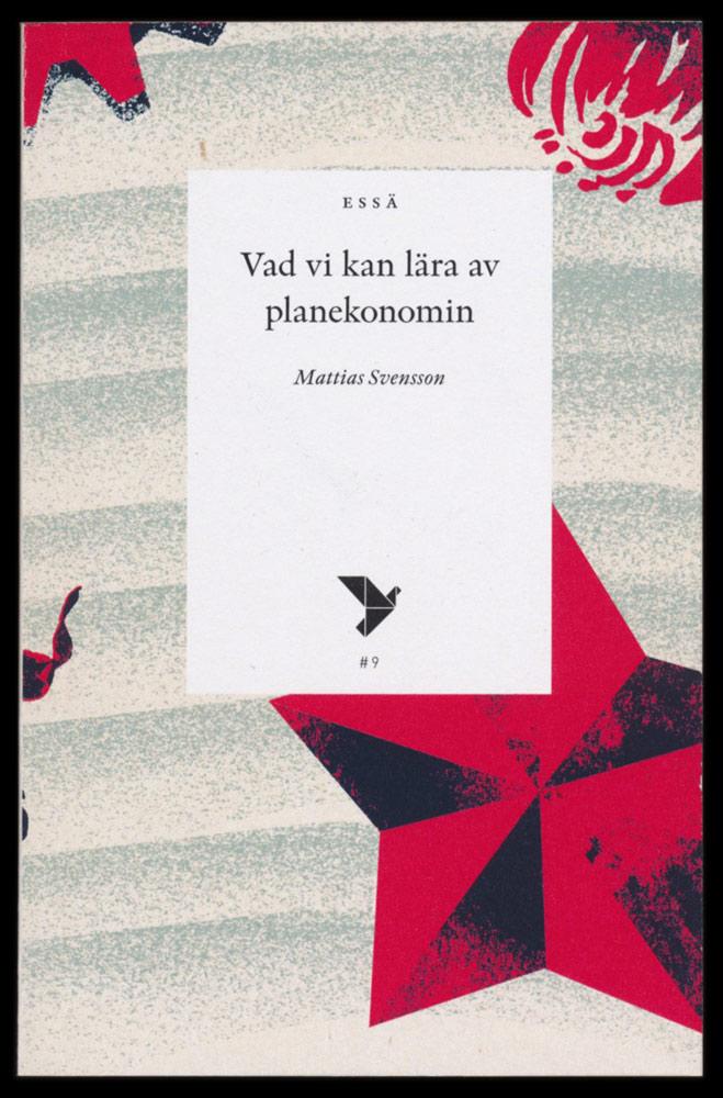 Tre essäer om arvet efter 1917 från Timbro förlag, formgivna av Lukas Möllersten (Lyth & Co)