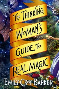 the-thinking-womans-guide-to-real-magic