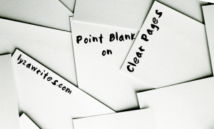 Point Blank on Clear Pages