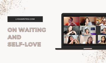 On Waiting and Self-Love