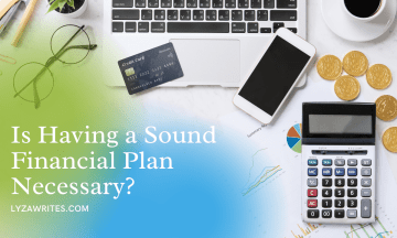 Is Having a Sound Financial Plan Necessary?