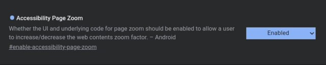 Page Zoom is a new accessibility feature in Chrome for Android